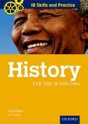 IB Skills and Practice  History