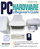 PC Hardware  A Beginner s Guide