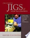 Ingenious Jigs   Shop Accessories