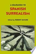 Companion to Spanish Surrealism