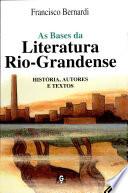 As bases da literatura rio-grandense