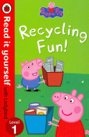 Peppa Pig: Recycling Fun - Read It Yourself With Ladybird : recycling their rubbish. miss rabbit is having fun...
