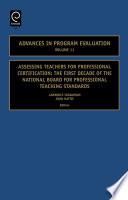 Assessing Teachers for Professional Certification