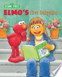 Elmo s First Babysitter  Sesame Street Series
