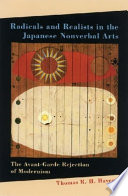 Radicals And Realists in the Japanese Nonverbal Arts