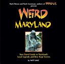 Weird Maryland by Matt Lake