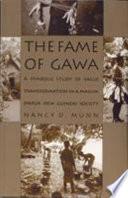The Fame of Gawa