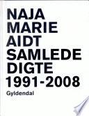 Samlede digte 1991-2008