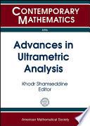 Advances in Ultrametric Analysis