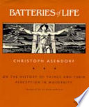 Batteries of Life