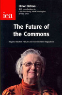 Future Of The Commons : of the late elinor ostrom, 2009 nobel...