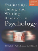 Evaluating, Doing and Writing Research in Psychology