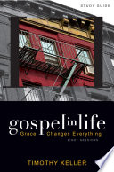 Ebook Gospel in Life Study Guide Epub Timothy Keller Apps Read Mobile