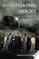 Investigating Heroes