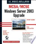 MCSA   MCSE  Windows Server 2003 Upgrade Study Guide