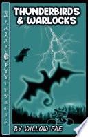 Thunderbirds   Warlocks   Book 1 Book PDF
