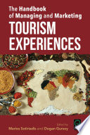 The Handbook of Managing and Marketing Tourism Experiences