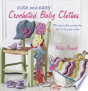 Cute and Easy Crocheted Baby Clothes