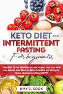 Keto Diet And Intermittent Fasting For Beginners