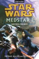 Star Wars  MedStar 1  Unter Feuer