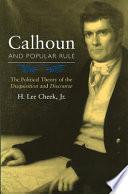 Calhoun and Popular Rule