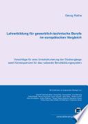 Lehrerbildung für gewerblich-technische Berufe im europäischen Vergleich