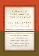 A Biblical Theological Introduction to the Old Testament