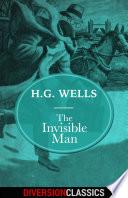 The Invisible Man  Diversion Classics