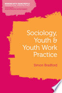 Sociology  Youth and Youth Work Practice