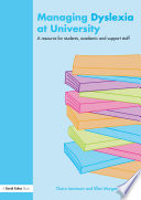 Managing Dyslexia At University