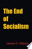 Ebook The End of Socialism Epub James Otteson Apps Read Mobile