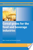 Cereal Grains for the Food and Beverage Industries