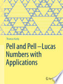Pell and Pell   Lucas Numbers with Applications