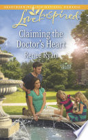 Claiming the Doctor s Heart