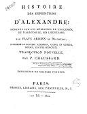 Histoire des expéditions d'Alexandre rédigée sur les mémoires de Ptolémée et d'Aristobule, ses lieutenans, tome 3ème