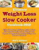 Ultimate Slow Cooker Cookbook 2019
