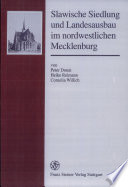 Slawische Siedlung und Landesausbau im nordwestlichen Mecklenburg