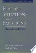 Persons  Situations  and Emotions