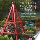Trellises  Planters   Raised Beds