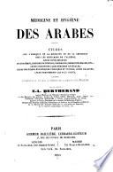 Médecine et hygiène des arabes