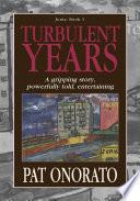 Turbulent Years