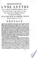 Response    une lettre     qui traite de ce qui s est pass   dans l Assembl  e g  n  rale du Clerg   de France  sur le sujet de M  le Cardinal de Retz  etc   By the Cardinal