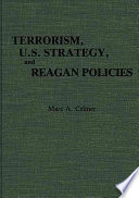 Terrorism  U S  Strategy  and Reagan Policies