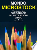 Mondo Microstock  Vendere on line fotografie illustrazioni video