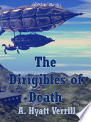 The Dirigibles of Death