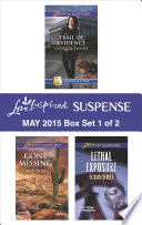 Love Inspired Suspense May 2015   Box Set 1 of 2