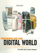 Photography and Your Digital World