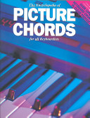 The Encyclopedia of Picture Chords for All Keyboardists