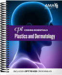CPT Coding Essentials for Plastics and Dermatology 2020