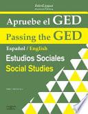 Apruebe el GED: Estudios Sociales / Passing the GED: Social Studies